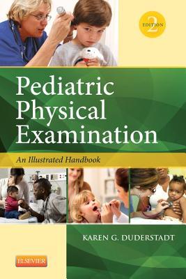 Pediatric Physical Examination By Duderstadt, Karen