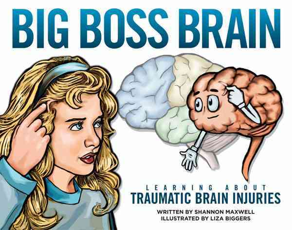 Big Boss Brain By Maxwell, Shannon/ Biggers, Liza (ILT)
